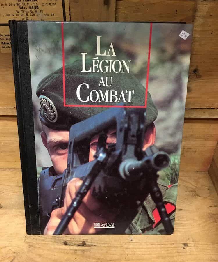 Livre La légion au combat