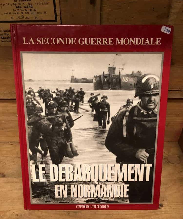 Livre Le débarquement en Normandie