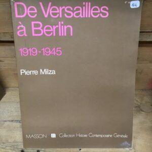 Livre De Versailles à Berlin 1919-1945